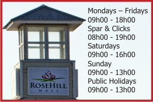 Rosehill Mall Opening Hours